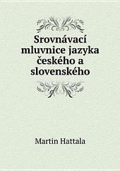 Srovn?vac? mluvnice jazyka ?esk?ho a slovensk?ho