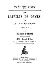 La bataille de dames: ou, Un duel en amour