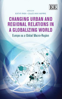 Changing Urban and Regional Relations in a Globalizing World PDF