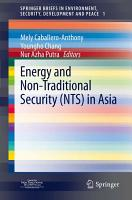 Energy and Non Traditional Security  NTS  in Asia PDF