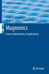 Magnonics: From Fundamentals to Applications