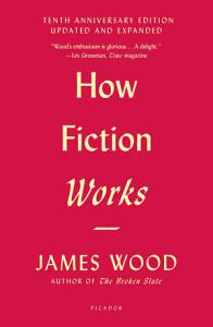 How Fiction Works Book