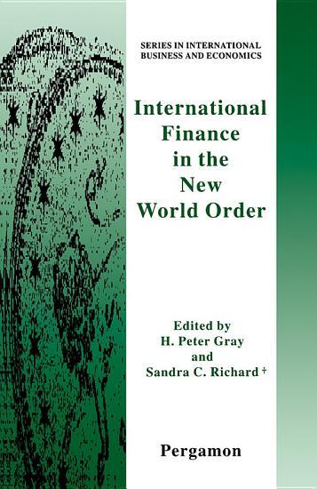 International Finance in the New World Order PDF