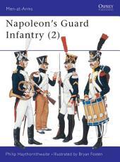 Napoleon's Guard Infantry (2)