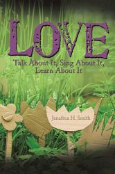 Love Talk About It Sing About It Learn About It Book PDF