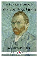 14 Fun Facts About Vincent Van Gogh