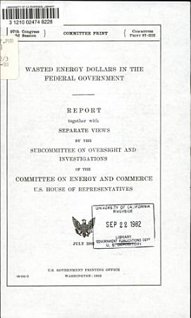 Wasted Energy Dollars in the Federal Government PDF