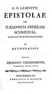 Epistolae ad D. Joannem Andream Schmidium...