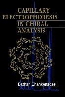 Capillary Electrophoresis in Chiral Analysis PDF