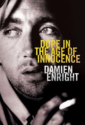 Dope in the Age of Innocence PDF