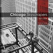 Chicago Skyscrapers, 1871-1934