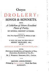 Choyce Drollery: Songs and Sonnets Being a Collection of Divers Excellent Pieces of Poetry, Ofseveral Eminent Authors
