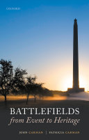 Battlefields from Event to Heritage