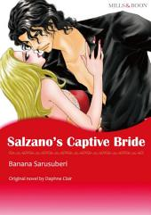 SALZANO'S CAPTIVE BRIDE: Mills & Boon Comics