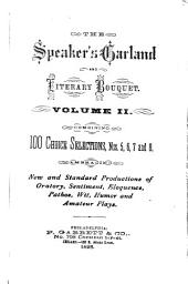 Speaker's Garland and Literary Bouquet: Combining 100 Choice Selections, Volume 2