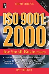 ISO 9001:2000 For Small Businesses: Edition 3