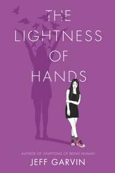 The Lightness Of Hands Book PDF