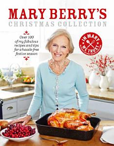 Mary Berry s Christmas Collection Book