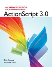 An Introduction to Programming with ActionScript 3 0 PDF