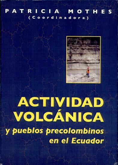 Actividad volc  nica y pueblos precolombinos en el Ecuador PDF