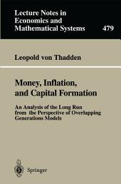 Money, Inflation, and Capital Formation: An Analysis of the Long Run from the Perspective of Overlapping Generations Models