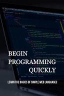 Begin Programming Quickly