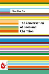 The conversation of Eiros and Charmion (low cost). Limited edition