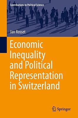 Economic Inequality and Political Representation in Switzerland