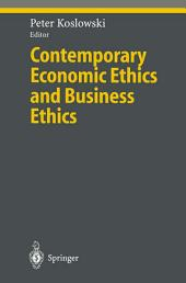 Contemporary Economic Ethics and Business Ethics