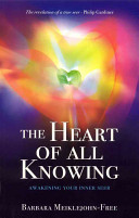 The Heart of All Knowing
