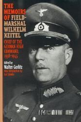The Memoirs of Field Marshal Wilhelm Keitel PDF