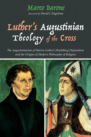 Luther s Augustinian Theology of the Cross PDF