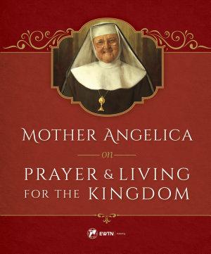 Mother Angelica on Prayer