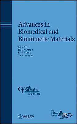 Advances in Biomedical and Biomimetic Materials