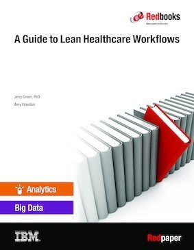A Guide to Lean Healthcare Workflows
