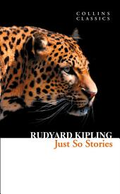 Just So Stories (Collins Classics)