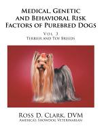 Medical, Genetic and Behavioral Risk Factors of Purebred Dogs