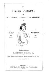 The Divine Comedy ... Rendered Into English by Frederick Pollock. [In Prose.] With Fifty Illustrations Drawn by George Scharf, Jun. Engraved by Dalziel