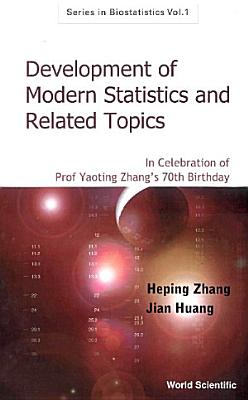 Development of Modern Statistics and Related Topics