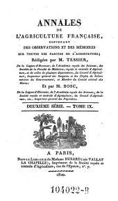 Annales de l'agriculture francoise. Red. par ... Tessier: Volume2;Volume9