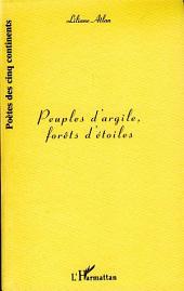 PEUPLES D'ARGILE, FORETS D'ETOILES