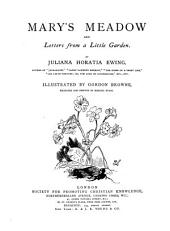 Mary's Meadow: And Letters from a Little Garden