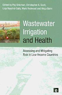 Wastewater Irrigation and Health Book