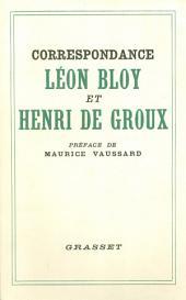 Correspondance Léon Bloy et Henri de Groux