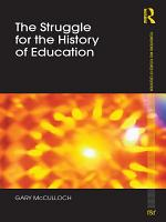 The Struggle for the History of Education PDF