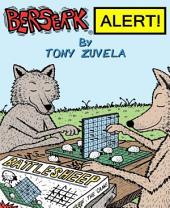 BERSERK ALERT!: Book 3