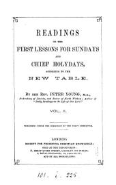 Readings on the first Lessons for Sundays and chief holydays, according to the new table: Volume 2