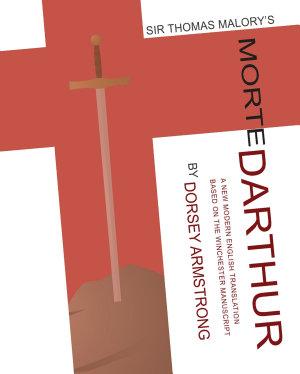 Sir Thomas Malory s Morte Darthur PDF