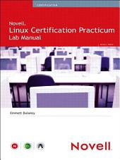 Novell Linux Certification Practicum Lab Manual