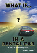 What If? in a Rental Car